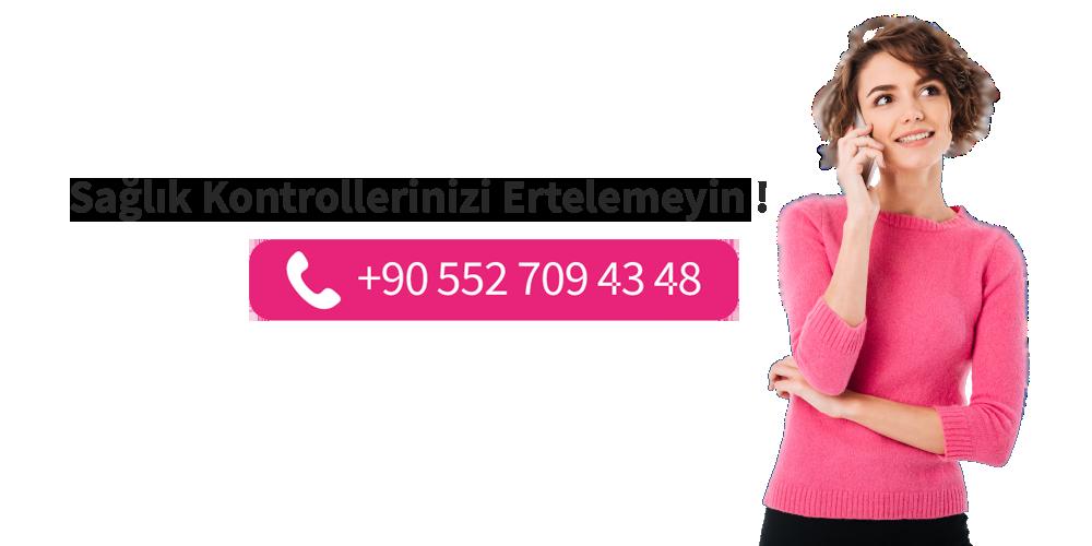 Kadın sağlığı kontrollerinizi ertelemeyin Dr. Lütfiye Tomak iletişim numarasını arayarak randevu alın